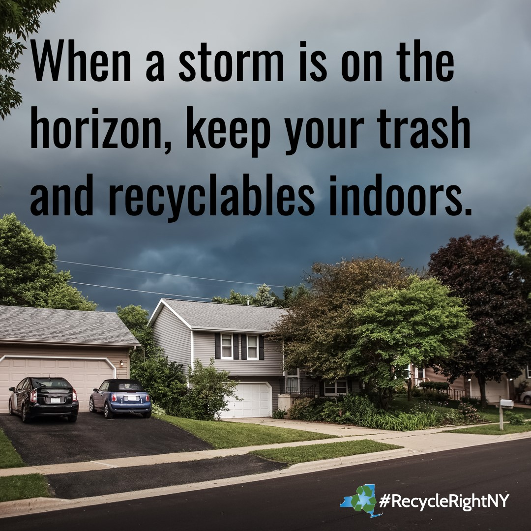 Storm Approaching Keep Trash Recyle Indoors